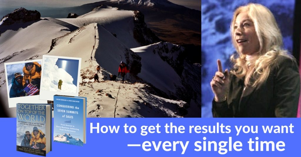 Susan Ershler, How to get the results you want—every single time.
